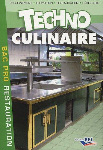 Techno culinaire bac pro restauration de maincent et labat for Academie nationale de cuisine